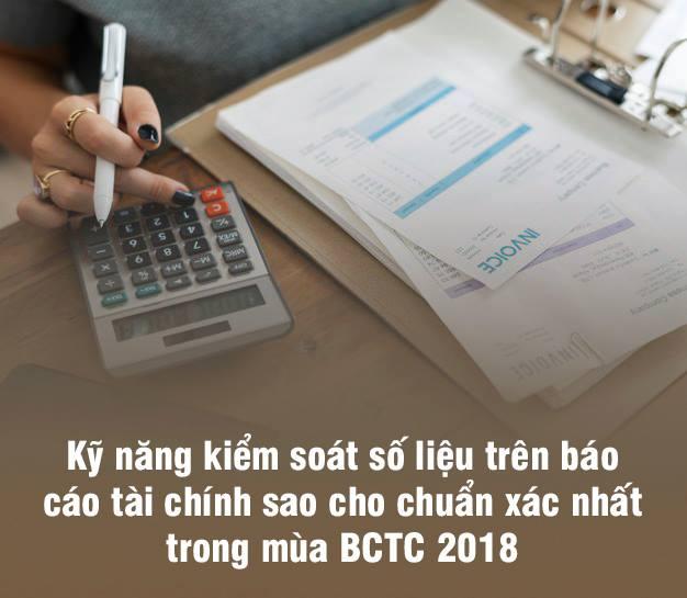 Kỹ năng kiểm soát số liệu trên báo cáo tài chính sao cho chuẩn xác nhất