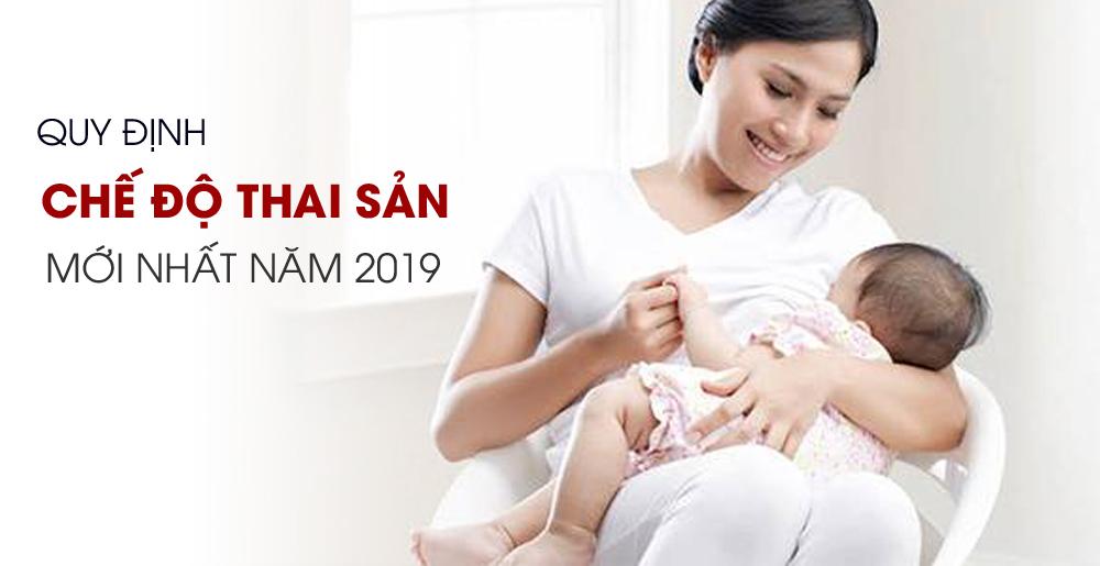 Những Quy Định Chế Độ Thai Sản Mới Nhất Năm 2019