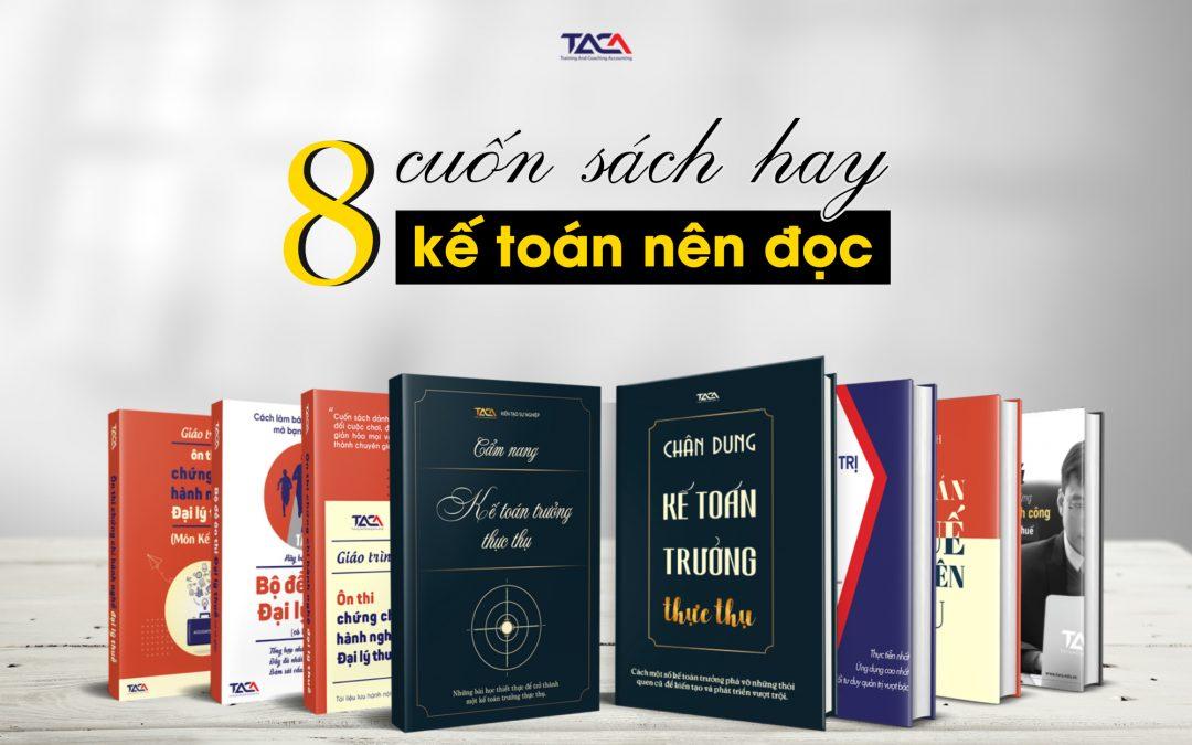 8 Cuốn Sách Hay Kế Toán Nhất Định Phải Đọc Trong Đời