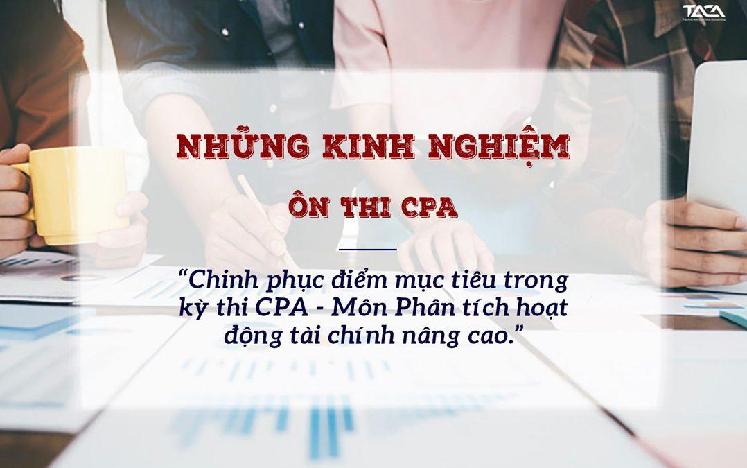 Kinh nghiệm ôn thi CPA – Môn phân tích hoạt động tài chính nâng cao