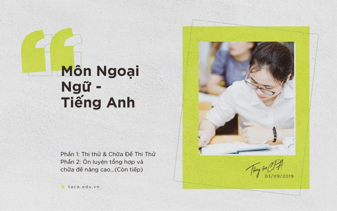 Đề cương ôn thi CPA và chứng chỉ hành nghề kế toán môn tiếng anh 2019