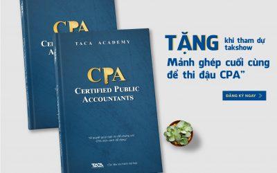 [Tặng sách] Cẩm nang ôn thi CPA – Chìa khoá vàng mở toang cánh cửa CCHN kế toán kiểm toán