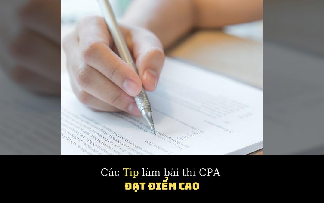 Trọn bộ bí quyết thi CPA đạt điểm cao – Chinh phục kỳ thi một cách dễ dàng