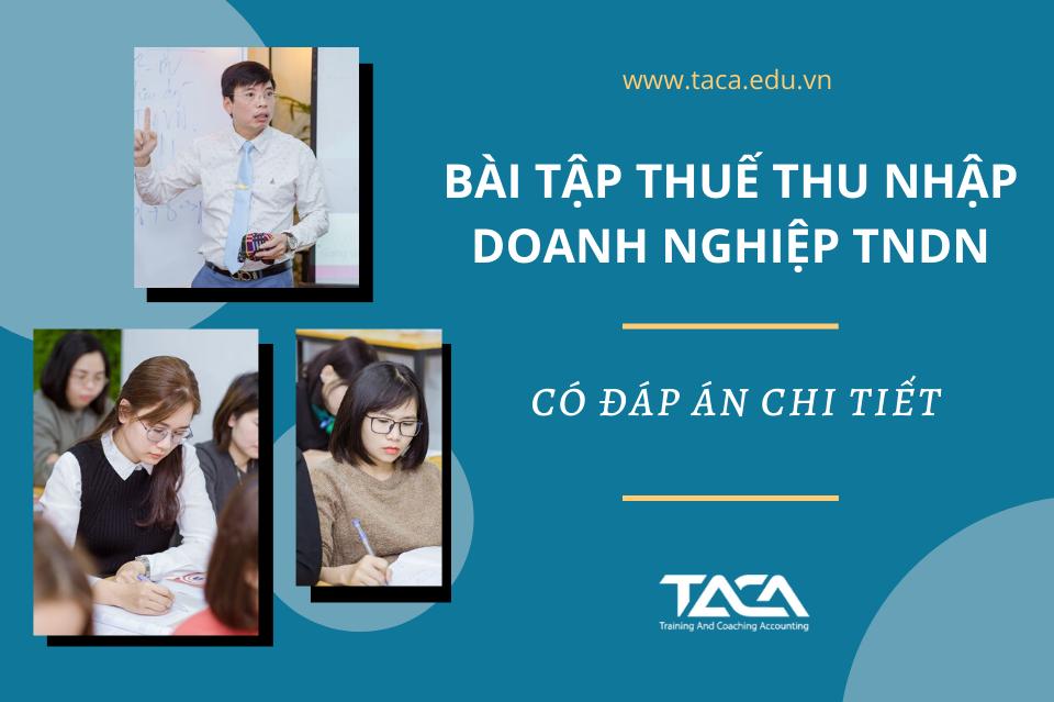 Bài tập thuế thu nhập doanh nghiệp TNDN có đáp án chi tiết