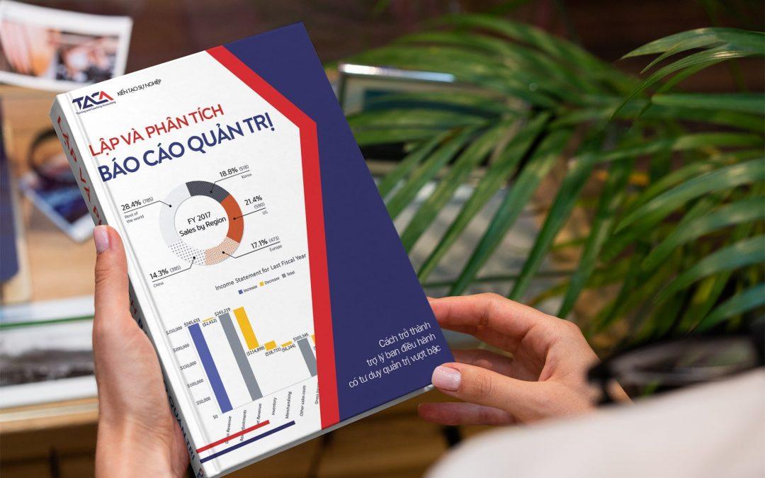 Sách cẩm nang Lập và phân tích báo cáo quản trị