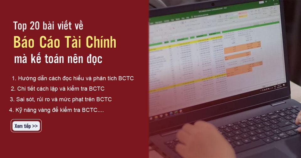 Top 20 bài viết hay về báo cáo tài chính (BCTC) kế toán nên đọc