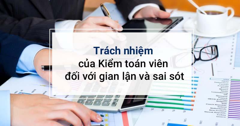 Những gian lận phổ biến trên báo cáo tài chính và trách nhiệm của kiểm toán viên