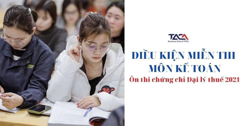 Điều kiện miễn thi môn kế toán – Những quy định mới nhất năm 2021