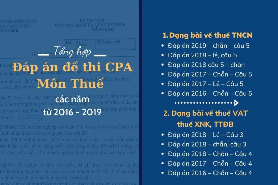 Tổng hợp đáp án đề thi CPA môn thuế các năm từ 2016 - 2019