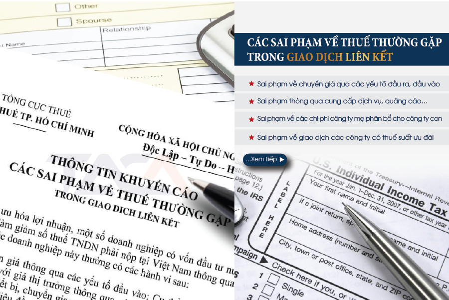 Tổng Cục Thuế trả lời về giao dịch liên kết - 7 sai phạm về Thuế thường gặp